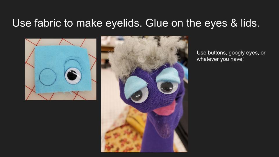 Making a Sock Puppet Slide 5