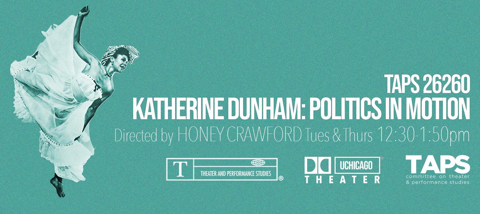 Katherine Dunham: Politics in Motion